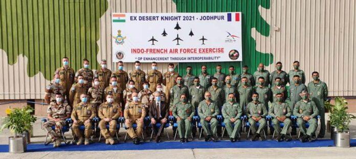IndianAirForce व् फ्रेंच एयरफोर्स का युद्धाभ्यास डेज़र्ट नाइट 2021 का हुआ समापन